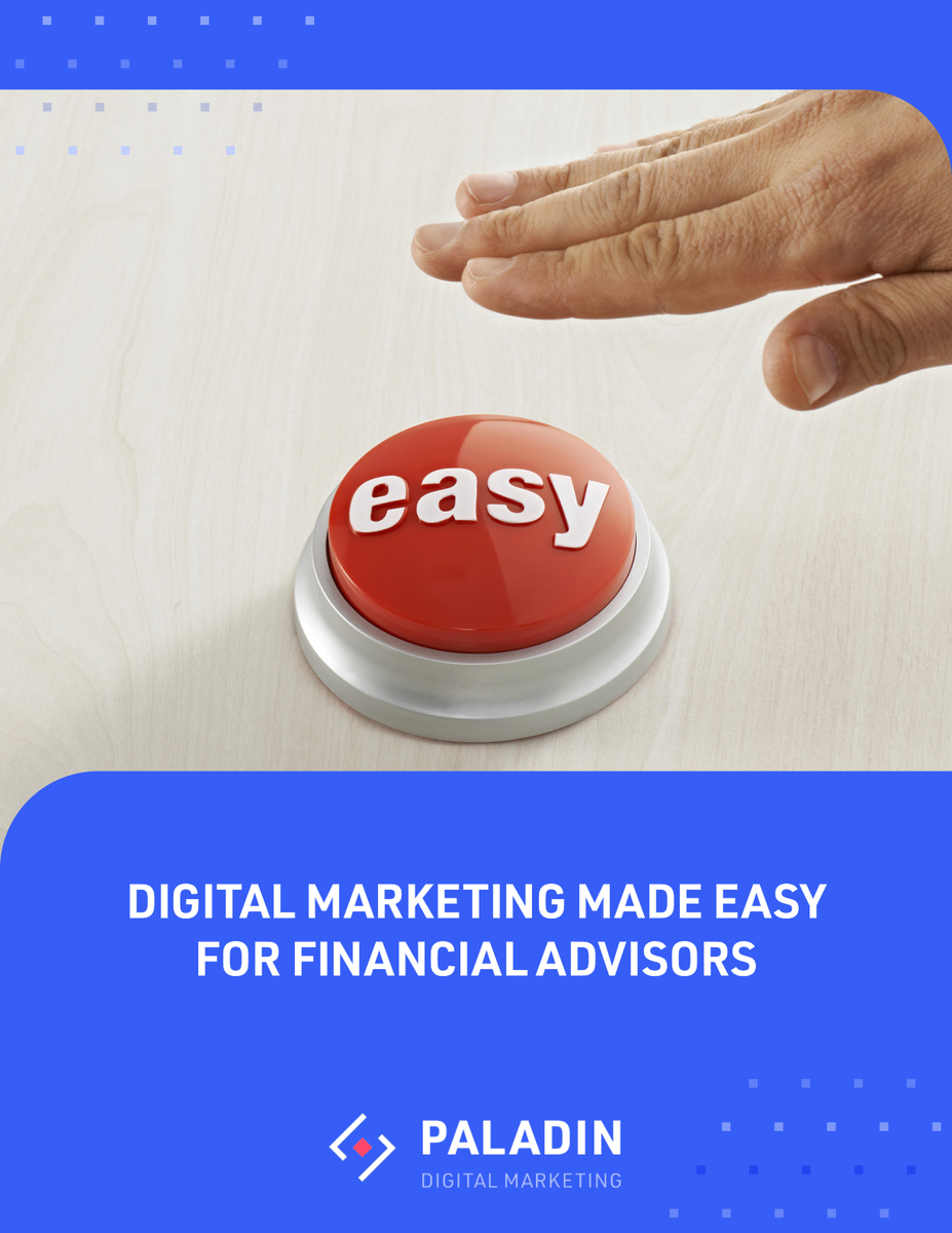eBook offer Digital Marketing Made Easy For Financial Advisors